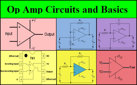 Op Amp Circuits and Basics